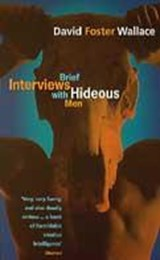 Brief interviews with hideous men | David Foster Wallace | 9780349111889