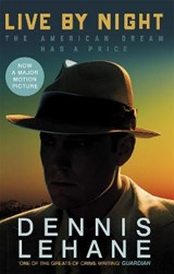 Live by Night | Dennis Lehane | 9780349141879
