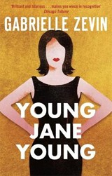 Young jane young | Gabrielle Zevin | 9780349142944