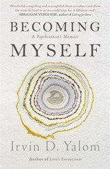 Becoming myself | Irvin D. Yalom | 9780349410074