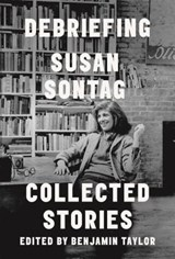 Debriefing: collected stories | Susan Sontag | 9780374100759