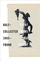 Half-Light | Frank Bidart | 9780374125950