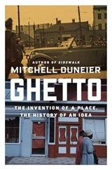 Ghetto | DUNEIER, Mitchell | 9780374161804