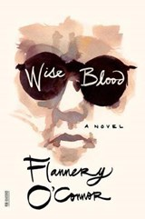 Wise Blood | Flannery O'connor | 9780374530631