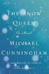 Snow Queen | Michael Cunningham |