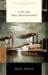 Life on the Mississippi | Mark Twain | 9780375759376
