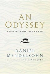 Odyssey: a father, a son, and an epic | Daniel Mendelsohn | 9780385350594