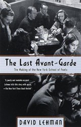 The Last Avant-Garde | David Lehman | 9780385495332