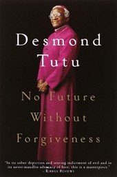 No Future Without Forgiveness