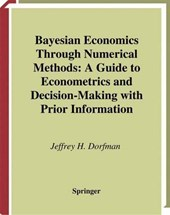 Bayesian economics through numerical methods