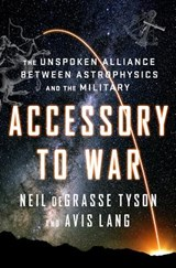 Accessory to war | Neil Degrasse Tyson | 9780393064445