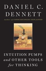 Intuition Pumps And Other Tools for Thinking | Daniel C. Dennett | 9780393082067