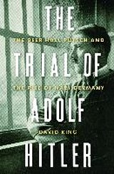 The trial of adolf hitler | David King | 9780393241693