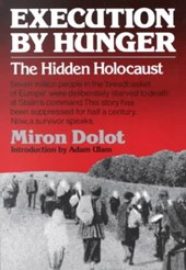 Execution by Hunger - The Hidden Holocaust (Paper)