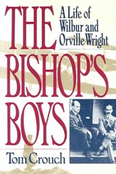 The Bishops Boys - A Life of Wilbur & Orville Wright Rei