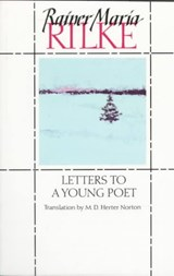 Letters to a Young Poet | Rilke, Rainer Maria ; Kappus, Franz Xaver |