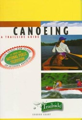 Canoeing - A Trailside Guide