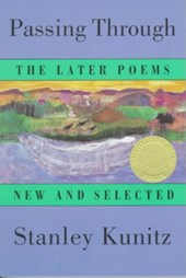 Passing Through - The Later Poems - New & Selected