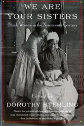 We Are Your Sisters  - Black Women in the 19th Century (Reissue) (Paper)