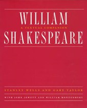 William Shakespeare - A Textual Companion