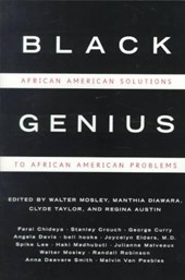 Black Genius - African American Solutions to African American Problems