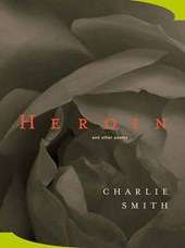 Heroin - & Other Poems