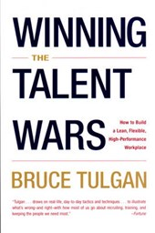 Winning the Talent Wars - Recruiting & Retaining the Best Talent