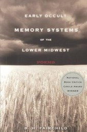 Early Occult Memory Systems of the Lower Midwest - Poems