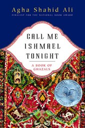 Call Me Ishamael Tonight - A Book of Ghazals