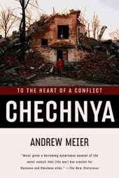 Chechnya - To the Heart of a Conflict