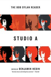 Studio A - The Bob Dylan Reader