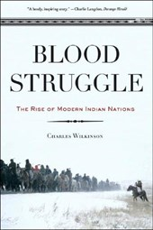 Blood Struggle - The Rise of Modern Indian Nations
