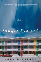 Johnny Too Bad - Stories