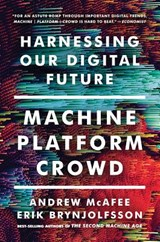 Machine, platform, crowd | Andrew Mcafee | 9780393356069