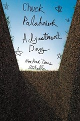Adjustment day | Chuck Palahniuk | 9780393356373