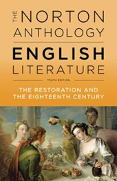 The Norton Anthology of English Literature - The Restoration and the Eighteenth Century, 10th Edition Vol C