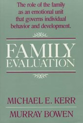 Family Evaluation - An Approach Based on Bowen Theory