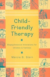 Child Friendly Therapy - Biopsychosocial Innovations for Children & Families