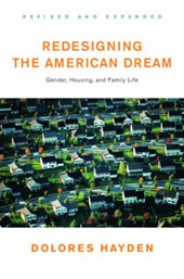Redesigning the American Dream - Gender, Housing &  Family Life Rev