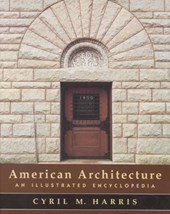 American Architecture - An Illustrated Encyclopedia