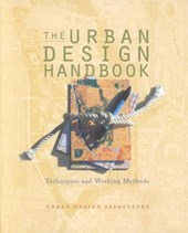 The Urban Design Handbook - Techniques & Working Methods