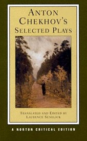Anton Chekhov's Selected Plays 2e (NCE)