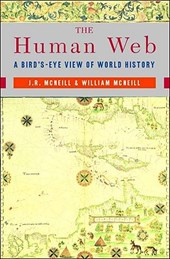 Human Web - A Bird's-Eye View of World History | J. R. Mcneill |