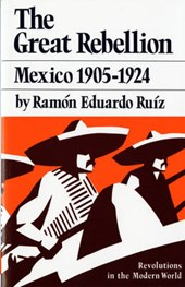 Great Rebellion Mexico 1905-1924