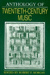 Anthology of Twentieth Century Music