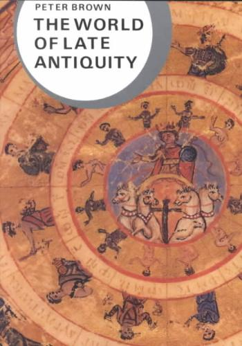 The World of Late Antiquity | Peter Brown |