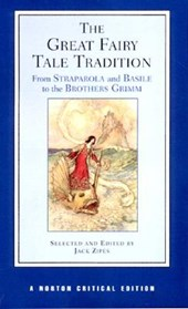 The Great Fairy Tale Tradition - From Straparola &  Basile to the Brothers Grimm (NCE)