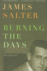 Burning the Days | James Salter |
