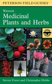 Peterson Field Guide to Western Medicinal Plants and Herbs