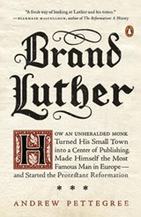 Brand luther | Dr. Andrew Pettegree | 9780399563232
